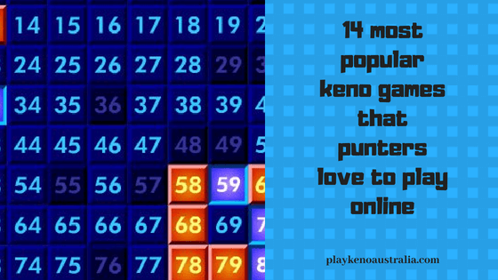 14 most popular keno games that punters love to play online